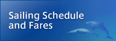Sailing Schedule and Fares